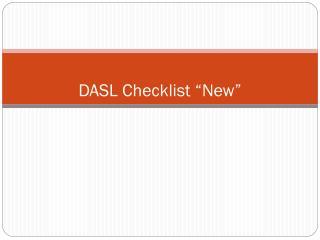 """DASL Checklist """"New"""""""