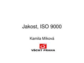 Jakost, ISO 9000
