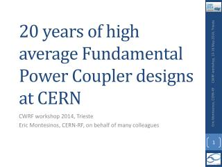 20 years of high average Fundamental Power Coupler designs at CERN