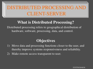 What is Distributed Processing?