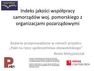 Indeks jakości współpracy samorządów woj. pomorskiego z organizacjami pozarządowymi