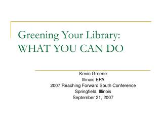 Greening Your Library: WHAT YOU CAN DO