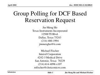 Group Polling for DCF Based Reservation Request