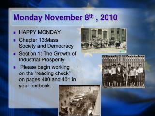Monday November 8 th  , 2010