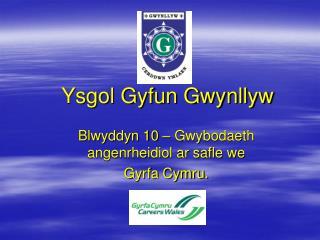 Ysgol Gyfun Gwynllyw