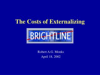The Costs of Externalizing