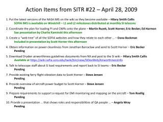 Action Items from SITR #22 � April 28, 2009