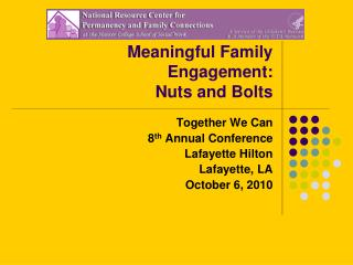 Meaningful Family Engagement:  Nuts and Bolts