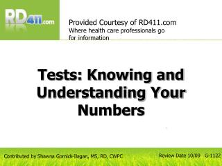 Tests: Knowing and Understanding Your Numbers