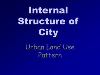 Internal Structure of City
