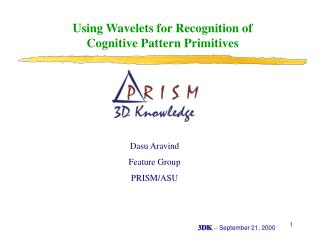 Using Wavelets for Recognition of Cognitive Pattern Primitives