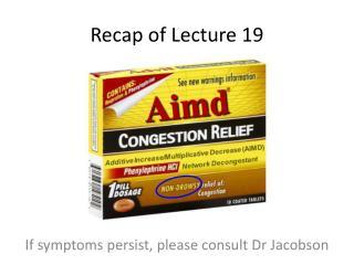 Recap of Lecture 19