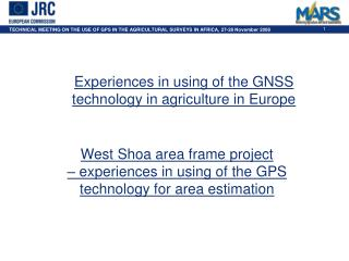 West Shoa area frame project  – experiences in using of the GPS technology for area estimation