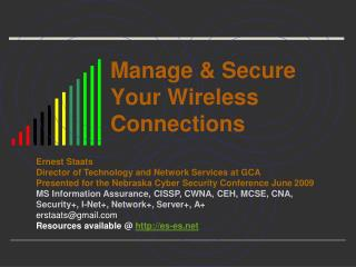 Manage & Secure Your Wireless Connections
