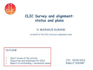 CLIC Survey and alignment:  status  and plans