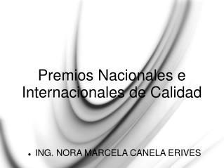 Premios Nacionales e Internacionales de Calidad