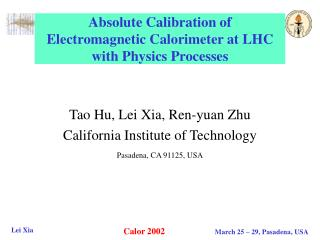 Absolute Calibration of Electromagnetic Calorimeter at LHC with Physics Processes