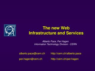 The new Web  Infrastructure and Services