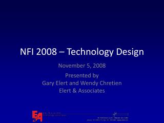 NFI 2008 – Technology Design