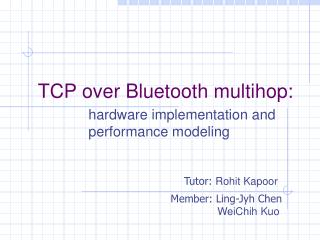 TCP over Bluetooth multihop:
