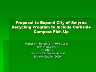 Proposal to Expand City of Smyrna Recycling Program to Include Curbside Compost Pick Up
