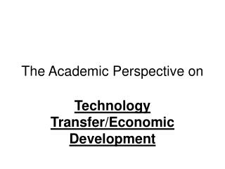 The Academic Perspective on