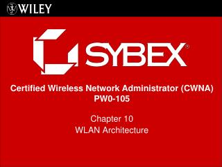 Chapter 10 WLAN Architecture
