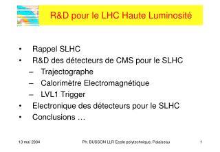 R&D pour le LHC Haute Luminosité