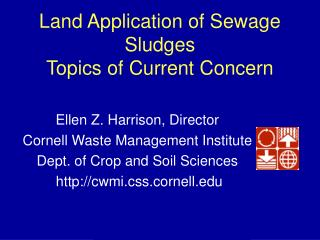 Land Application of Sewage Sludges Topics of Current Concern