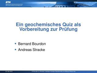 Ein geochemisches Quiz als Vorbereitung zur Prüfung
