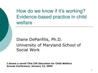 How do we know if it's working? Evidence-based practice in child welfare