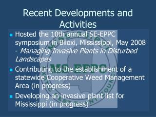 Recent Developments and Activities