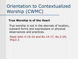 Orientation to Contextualized Worship (CWMC)