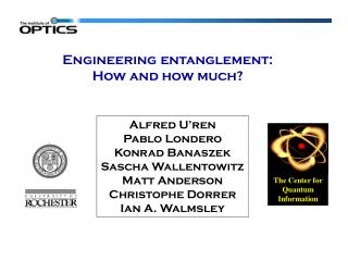Engineering entanglement: How and how much?