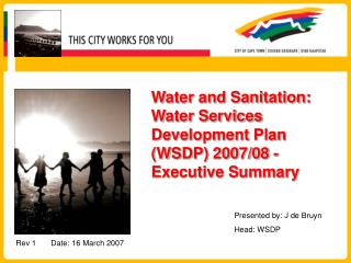 Water and Sanitation: Water Services Development Plan (WSDP) 2007/08 - Executive Summary