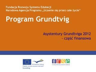 Asystentury Grundtviga 2012  - część finansowa