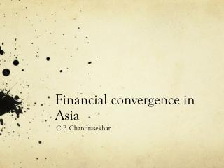 Financial convergence in Asia