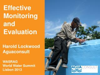 Harold Lockwood Aguaconsult  WASRAG  World Water Summit Lisbon 2013