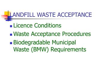 LANDFILL WASTE ACCEPTANCE