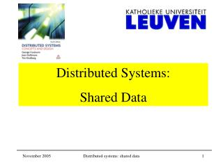 Distributed Systems:  Shared Data