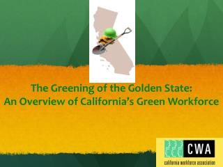 The Greening of the Golden State:  An Overview of California's Green Workforce