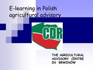E-learning in Polish  agricultural advisory