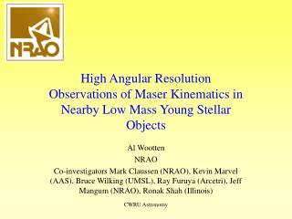 High Angular Resolution Observations of Maser Kinematics in Nearby Low Mass Young Stellar Objects