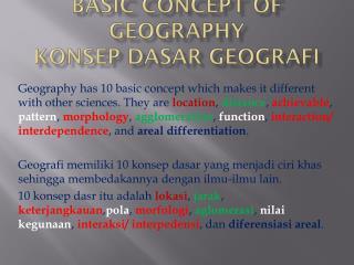 BASIC CONCEPT OF GEOGRAPHY KONSEP DASAR GEOGRAFI