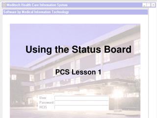 Using the Status Board