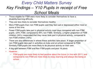 Every Child Matters Survey Key Findings – Y10 Pupils in receipt of Free School Meals