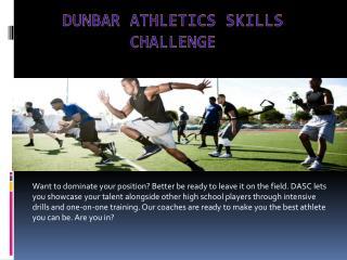 Dunbar Athletics Skills Challenge