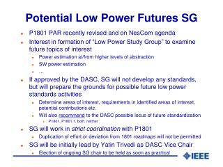 Potential Low  Power Futures  SG