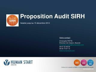 Proposition Audit SIRH Valable jusqu ' au 15 décembre 2012