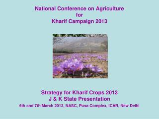 National Conference on Agriculture for Kharif Campaign 2013